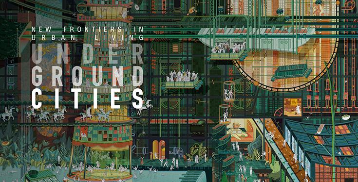 Underground Cities: New Frontiers In Urban Living